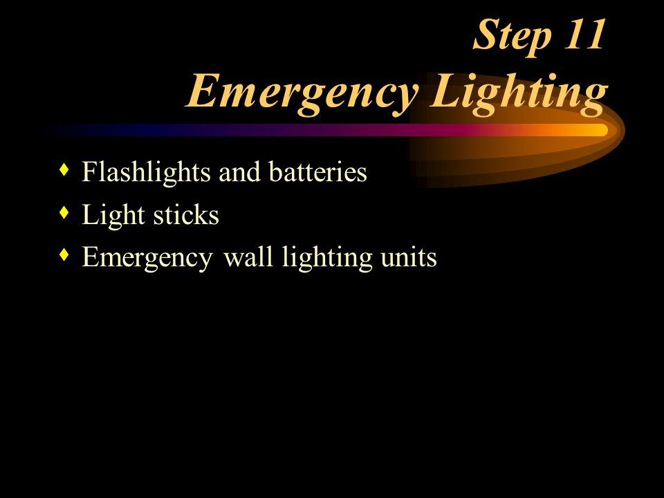 Step 11 Emergency Lighting