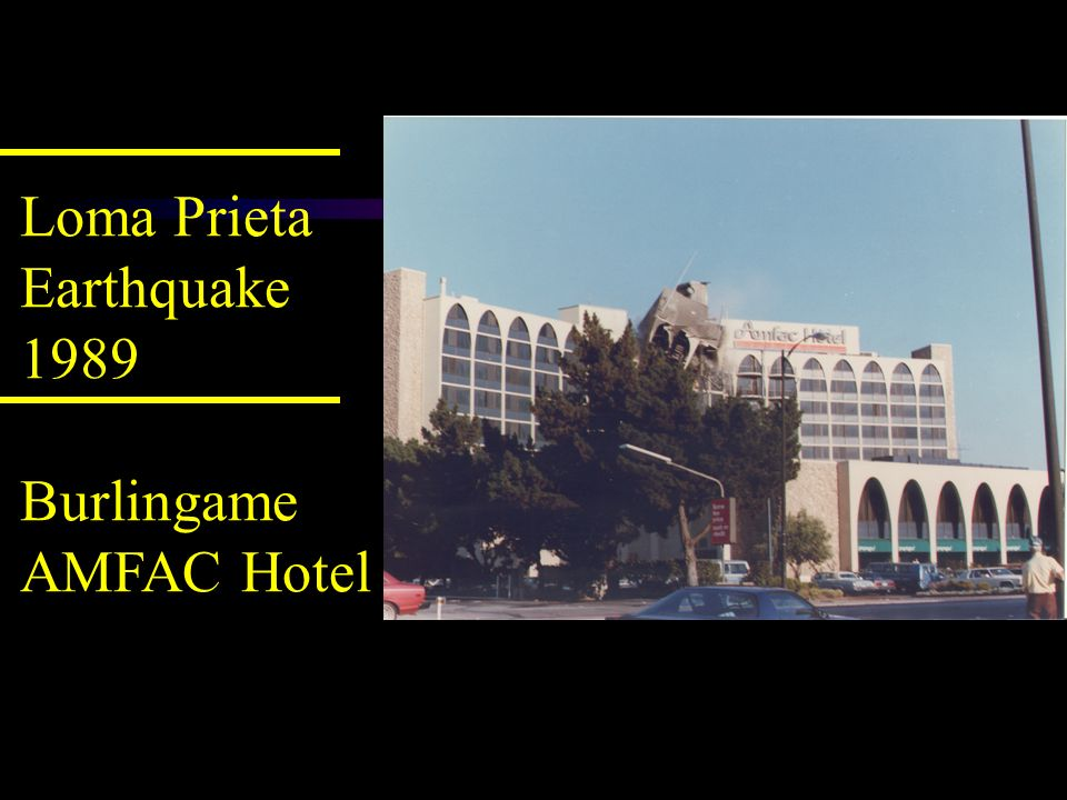 Loma Prieta Earthquake 1989 Burlingame AMFAC Hotel