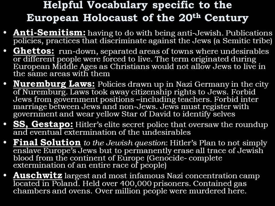 Helpful Vocabulary specific to the European Holocaust of the 20th Century