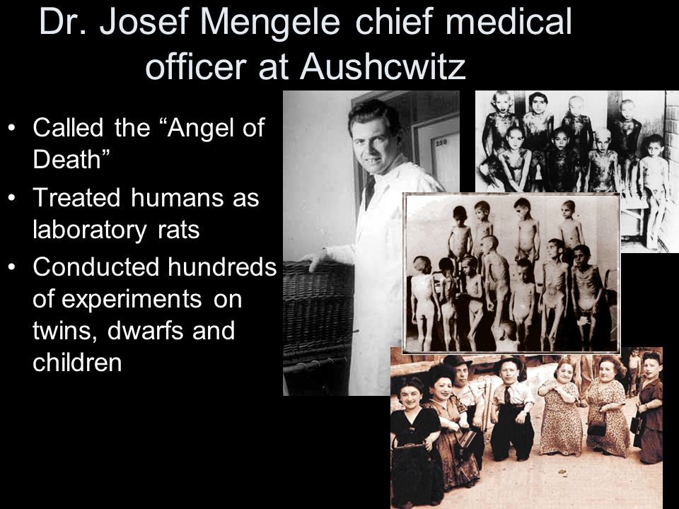 Dr. Josef Mengele chief medical officer at Aushcwitz