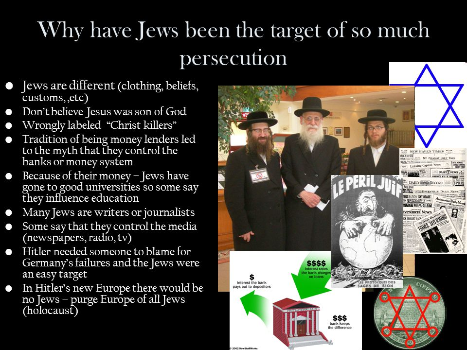 Why have Jews been the target of so much persecution