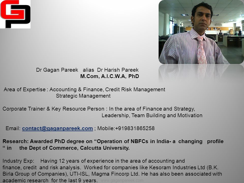 Dr Gagan Pareek alias Dr Harish Pareek M.Com, A.I.C.W.A, PhD
