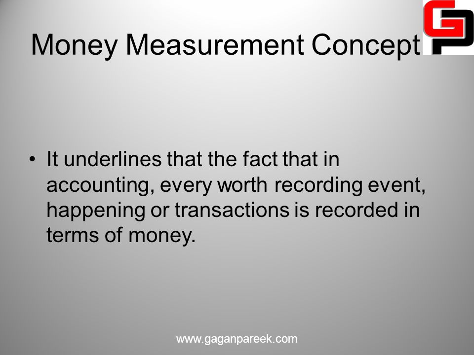 Money Measurement Concept