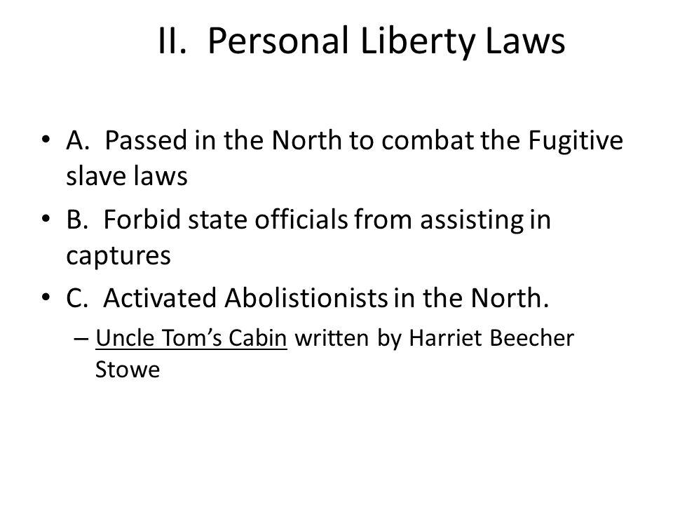 II. Personal Liberty Laws