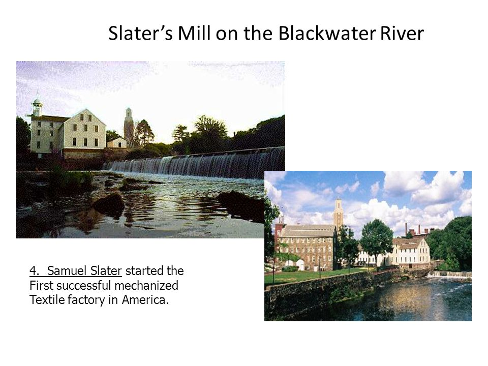 Slater's Mill on the Blackwater River