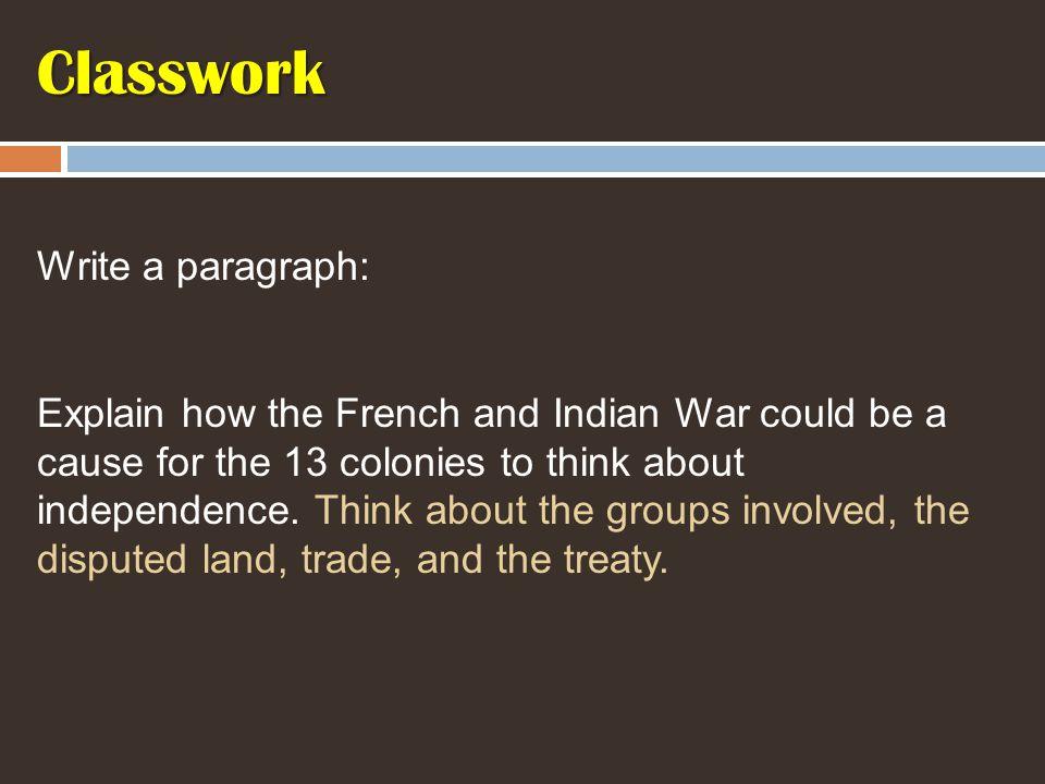 Classwork Write a paragraph: