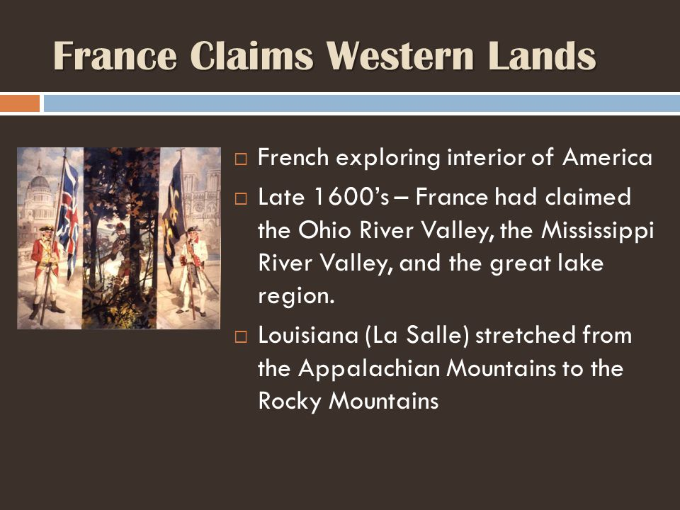 France Claims Western Lands