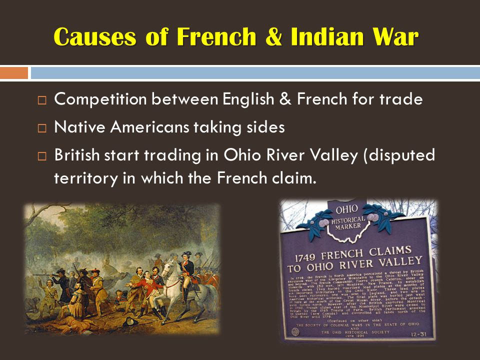 Causes of French & Indian War