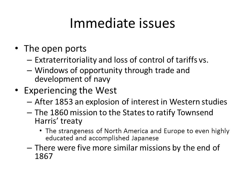 Immediate issues The open ports Experiencing the West