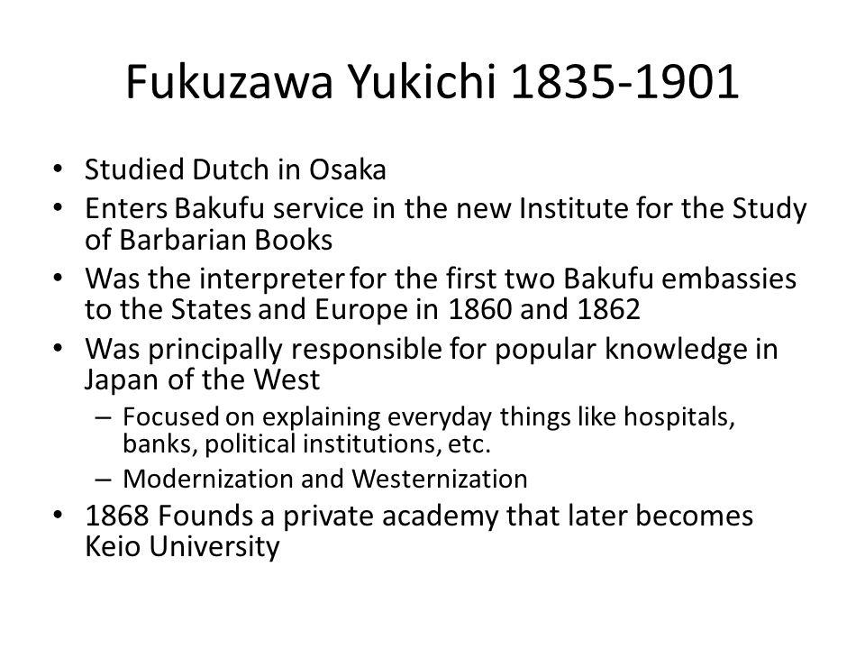 Fukuzawa Yukichi 1835-1901 Studied Dutch in Osaka