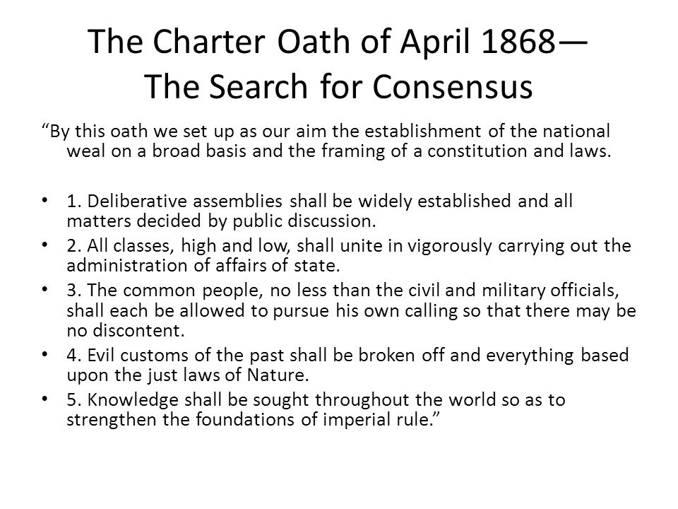 The Charter Oath of April 1868— The Search for Consensus