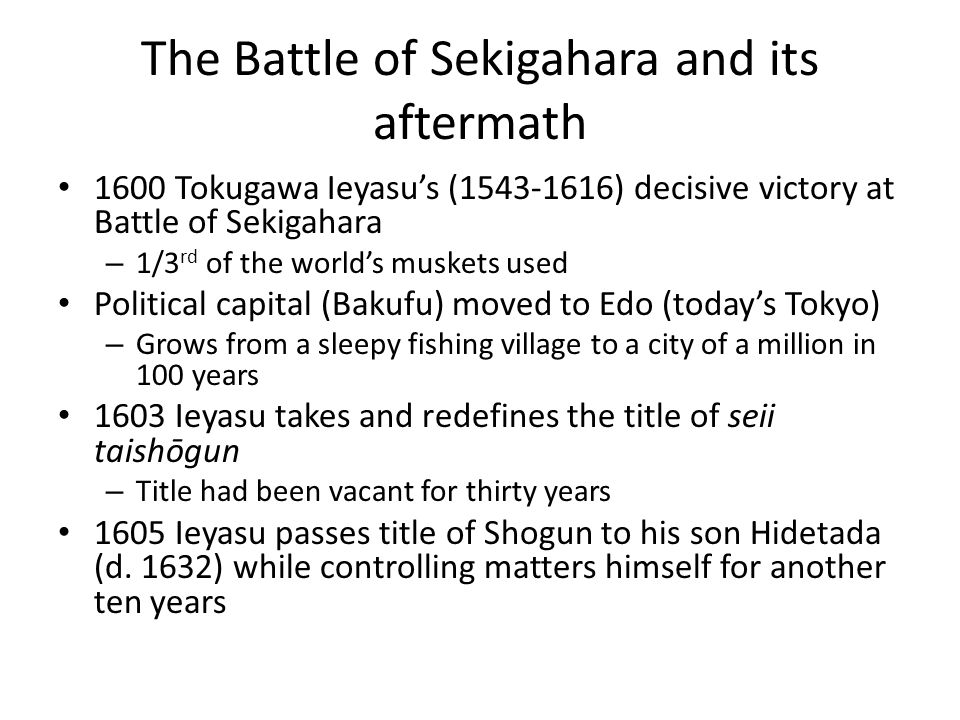The Battle of Sekigahara and its aftermath