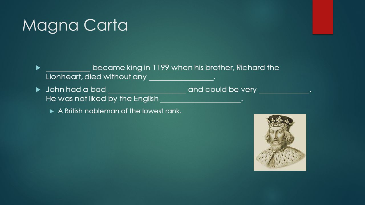 Magna Carta became king in 1199 when his brother, Richard the Lionheart, died without any .