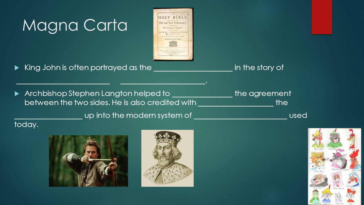 Magna Carta King John is often portrayed as the in the story of .