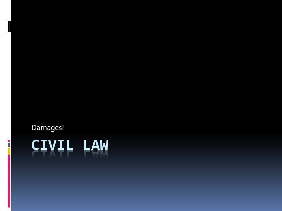 Damages! Civil law