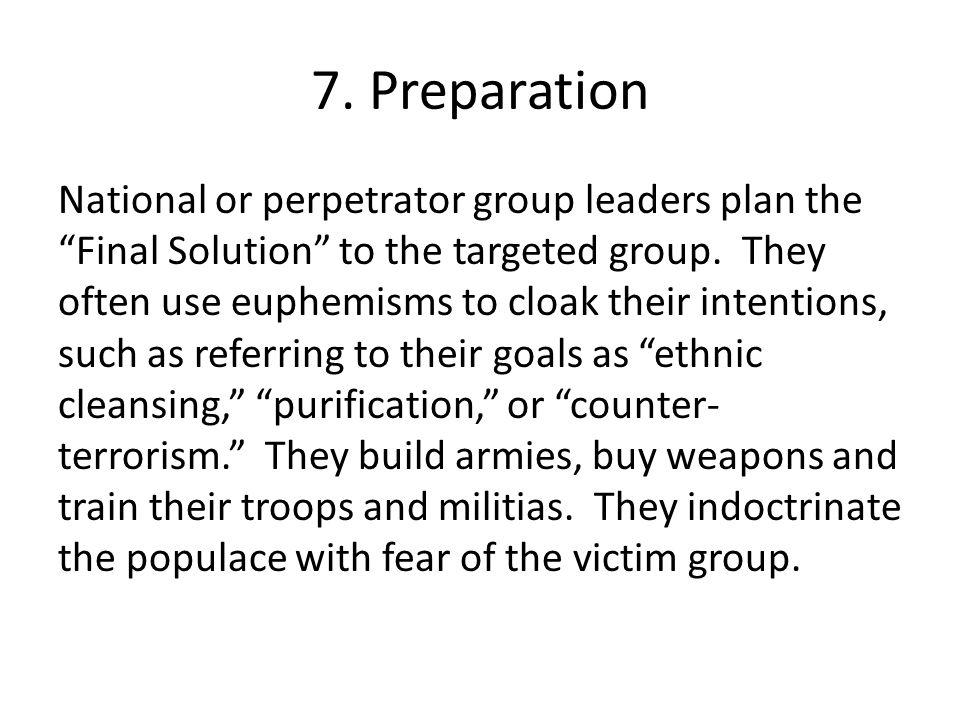 7. Preparation