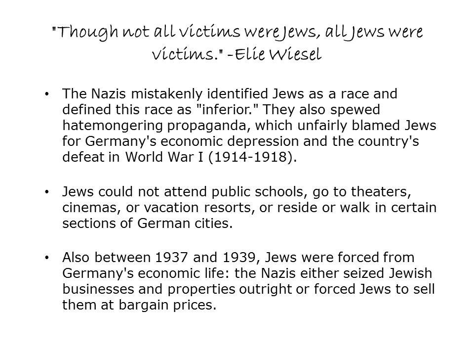 Though not all victims were Jews, all Jews were victims