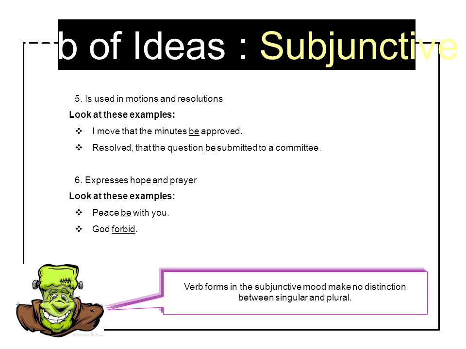 Tab of Ideas : Subjunctive