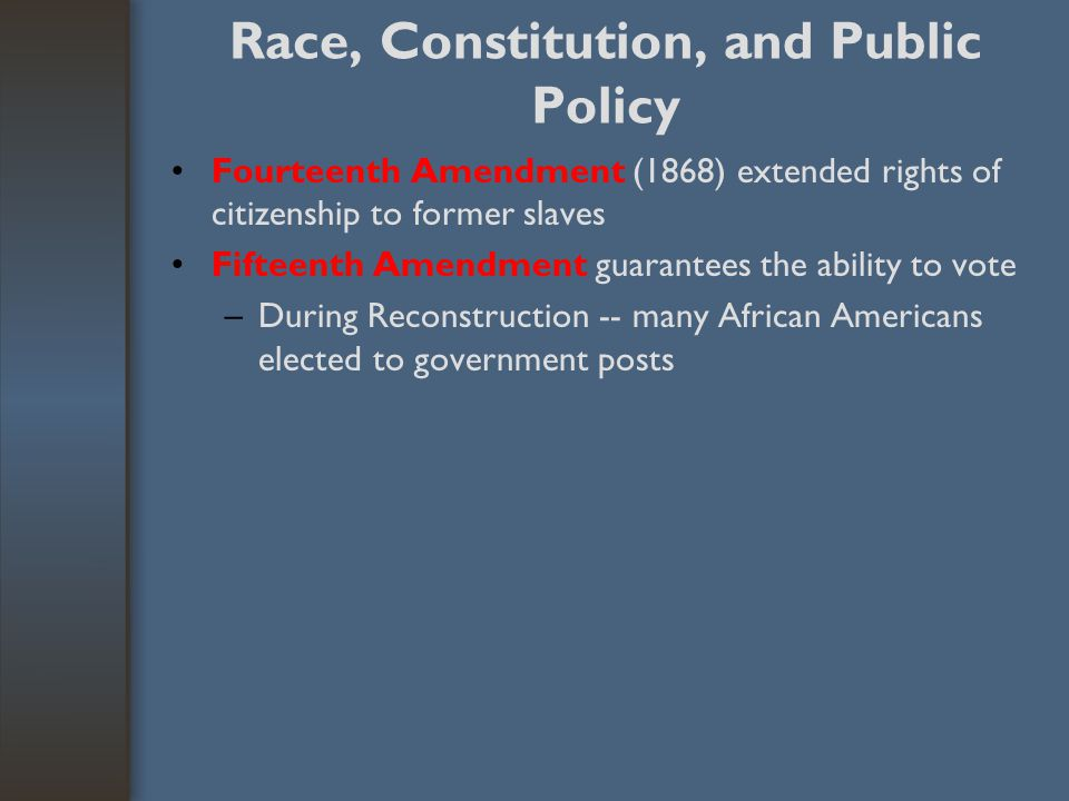 Race, Constitution, and Public Policy