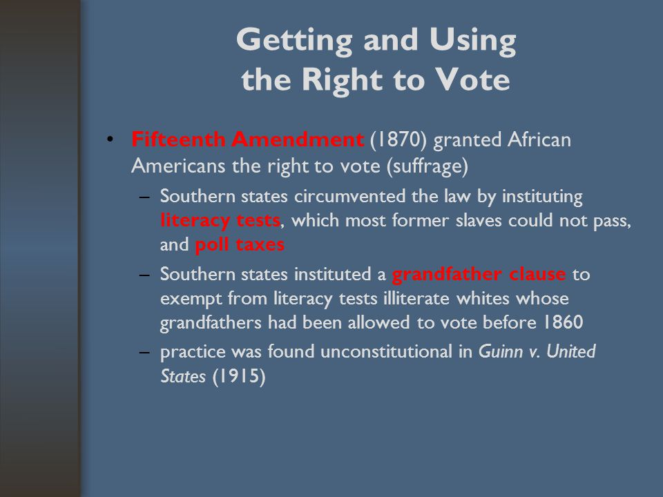 Getting and Using the Right to Vote