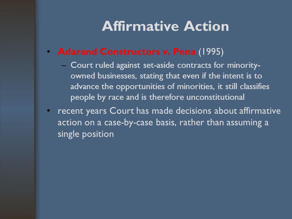 Affirmative Action Adarand Constructors v. Pena (1995)