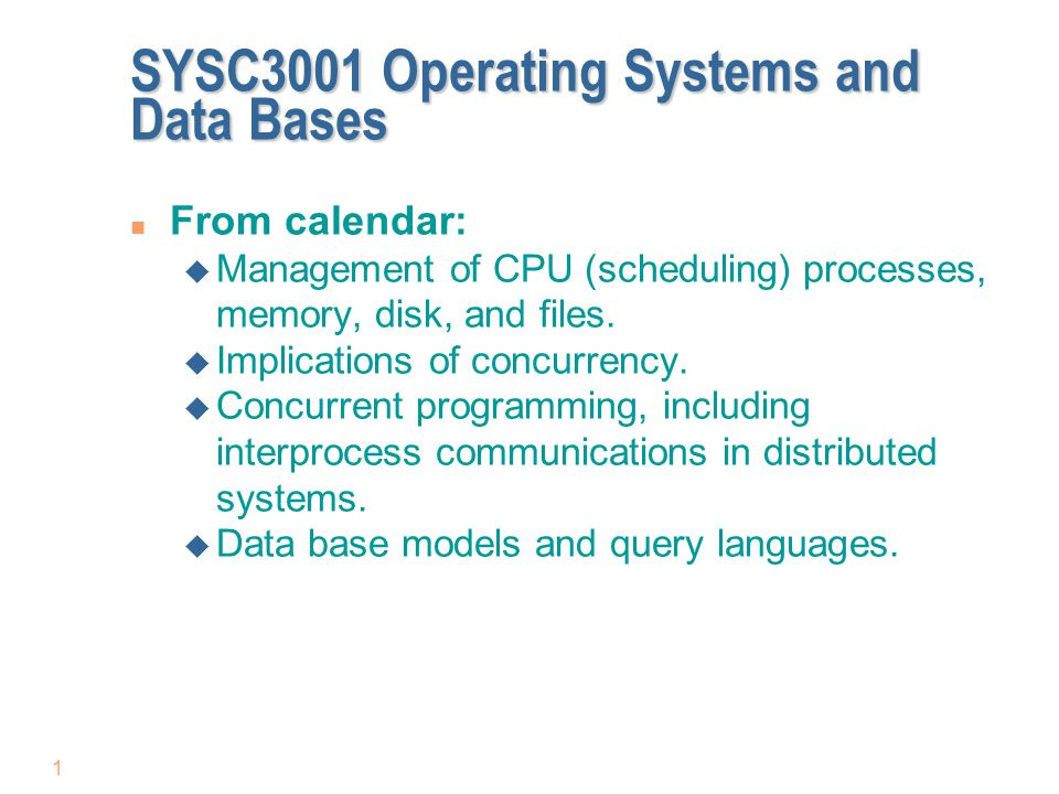 SYSC3001 Operating Systems and Data Bases