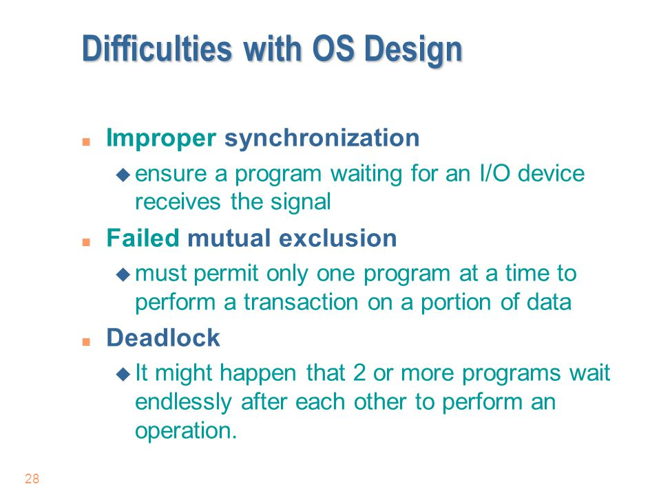 Difficulties with OS Design