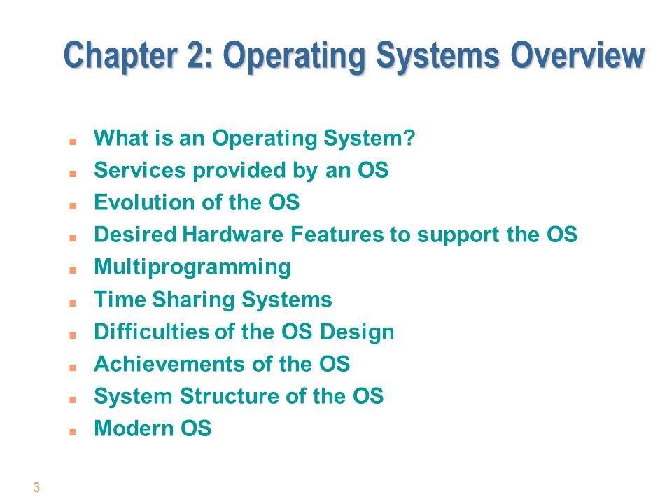 Chapter 2: Operating Systems Overview