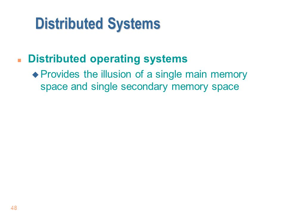 Distributed Systems Distributed operating systems