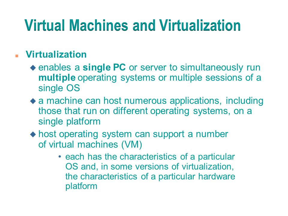 Virtual Machines and Virtualization