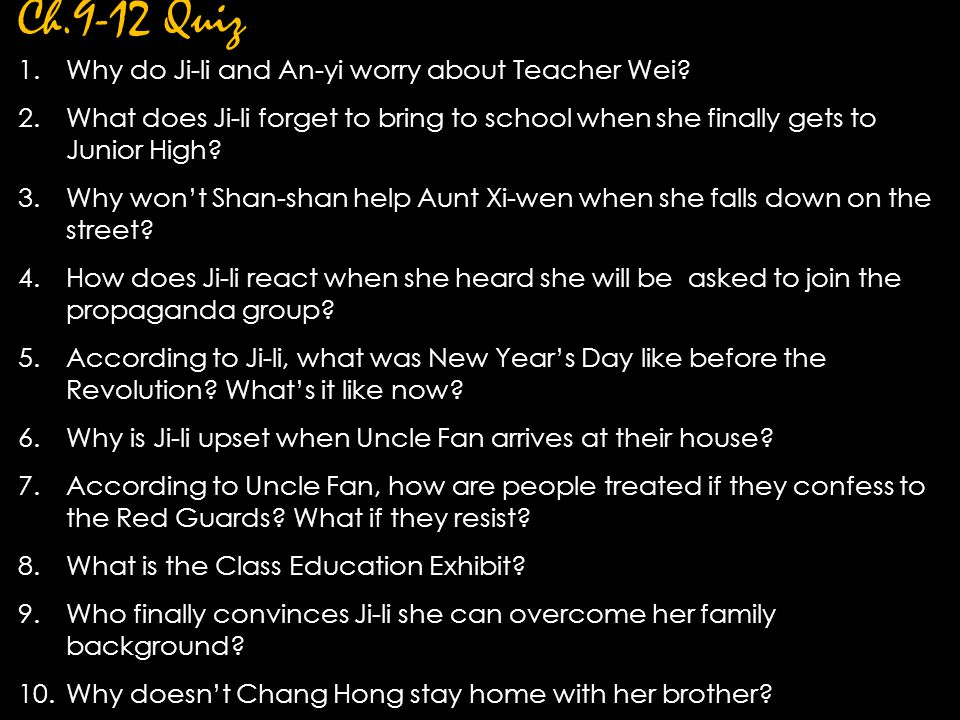 Ch.9-12 Quiz Why do Ji-li and An-yi worry about Teacher Wei