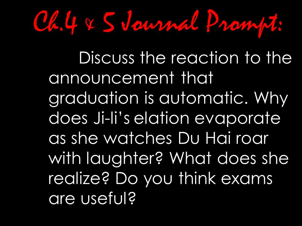 Ch.4 & 5 Journal Prompt: