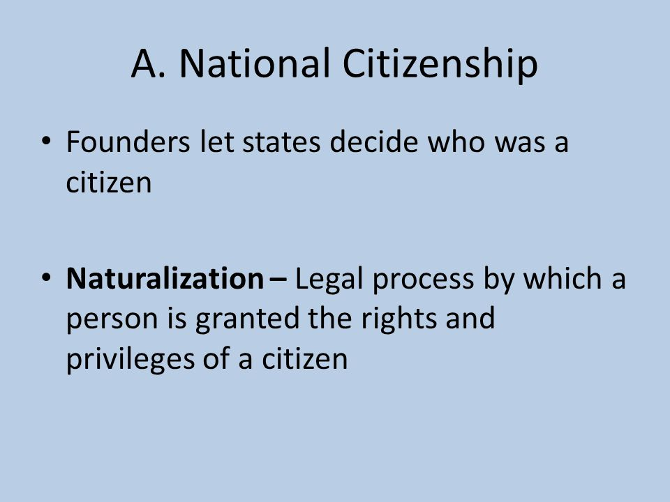 A. National Citizenship