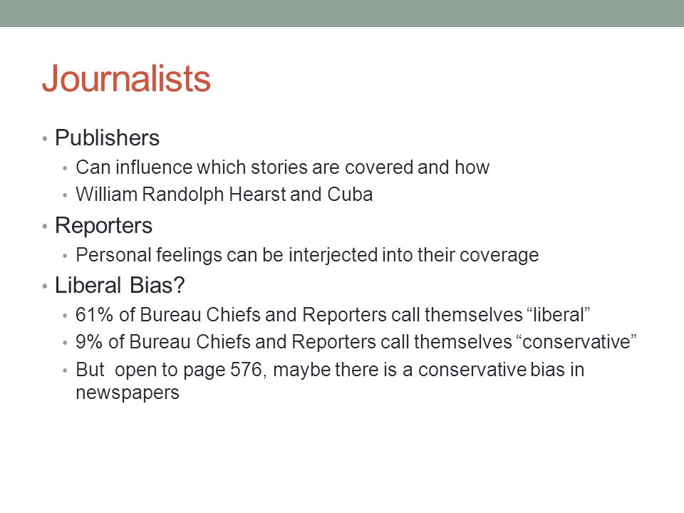 Journalists Publishers Reporters Liberal Bias