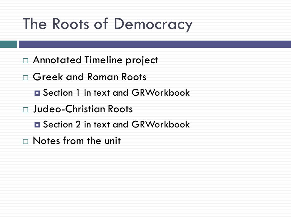 The Roots of Democracy Annotated Timeline project
