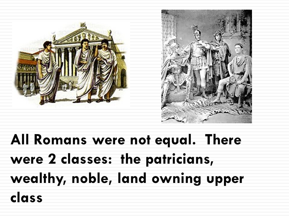All Romans were not equal