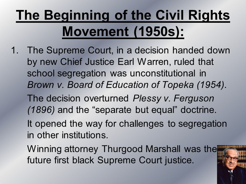 The Beginning of the Civil Rights Movement (1950s):