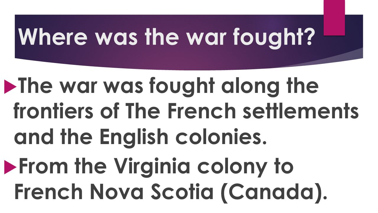 Where was the war fought