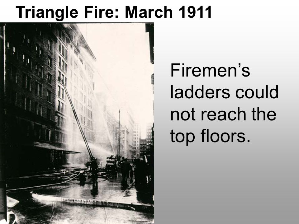 Firemen's ladders could not reach the top floors.