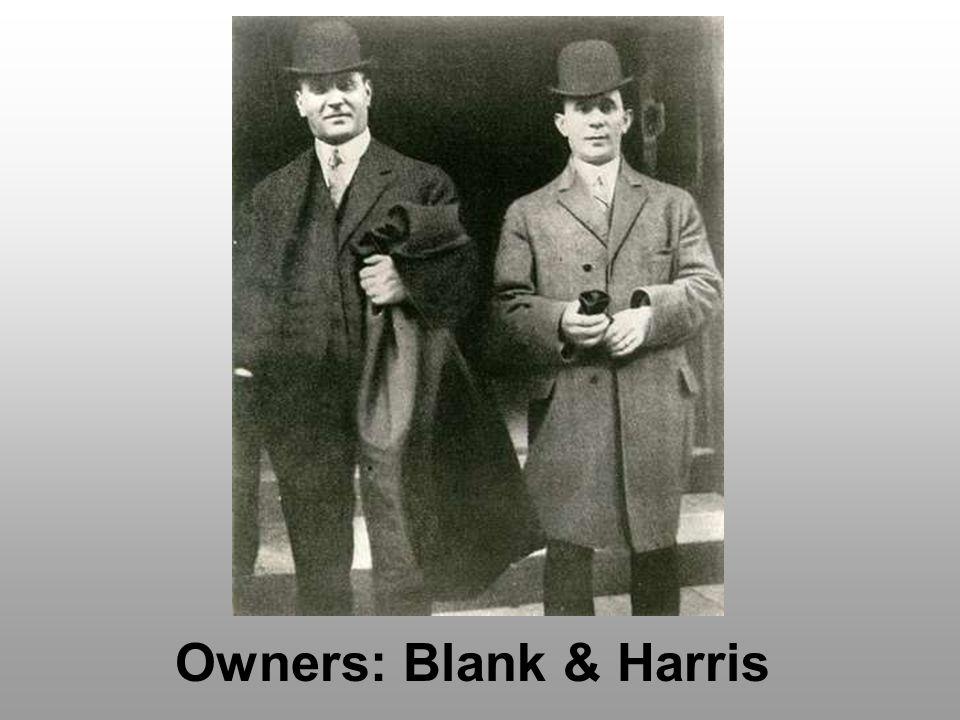 Owners: Blank & Harris