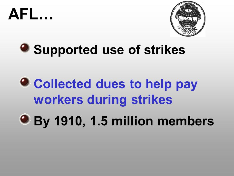 AFL… Supported use of strikes