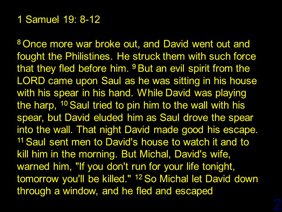 4/14/2017 1 Samuel 19: 8-12.