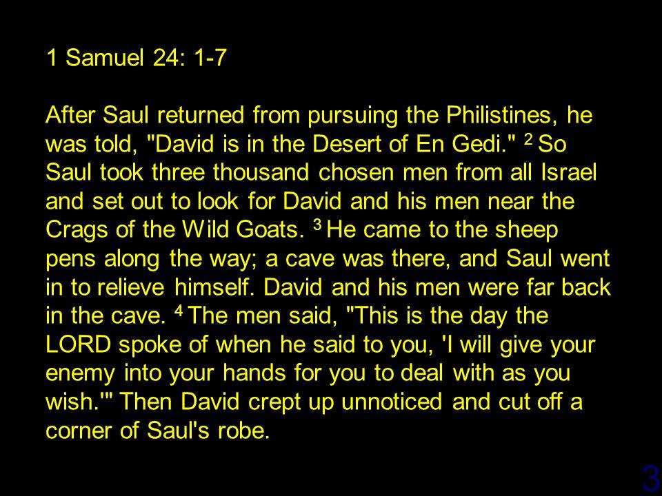 4/14/2017 1 Samuel 24: 1-7.