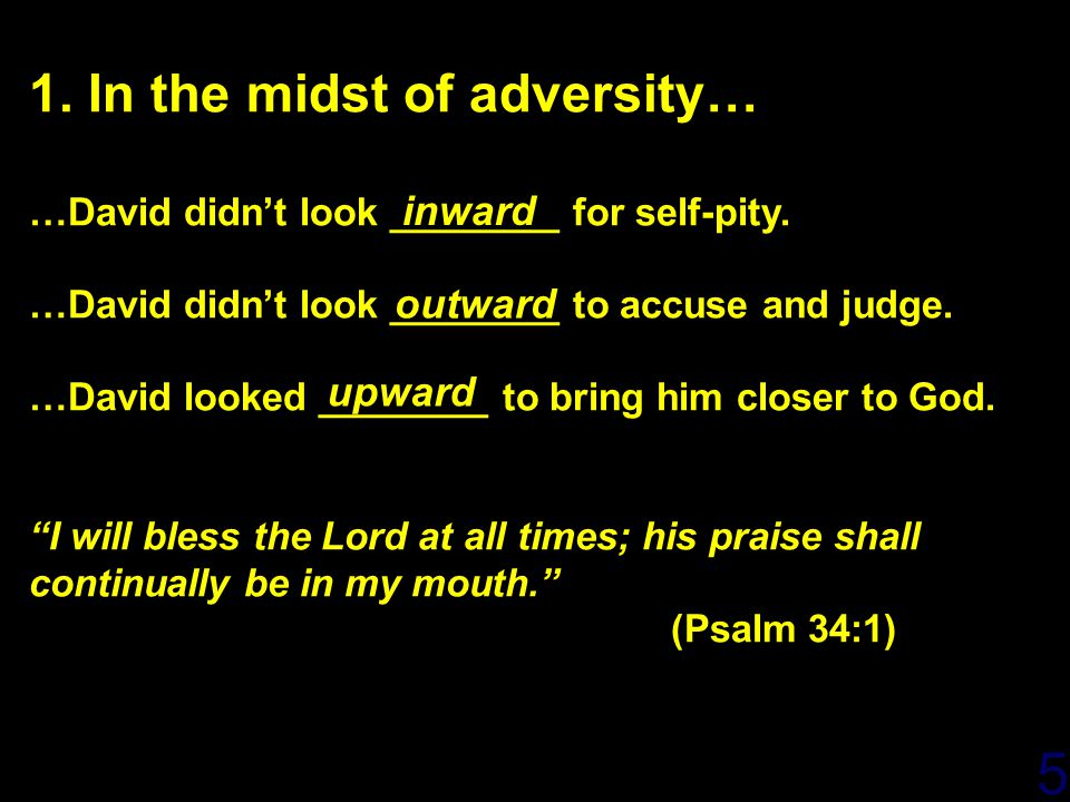 1. In the midst of adversity…