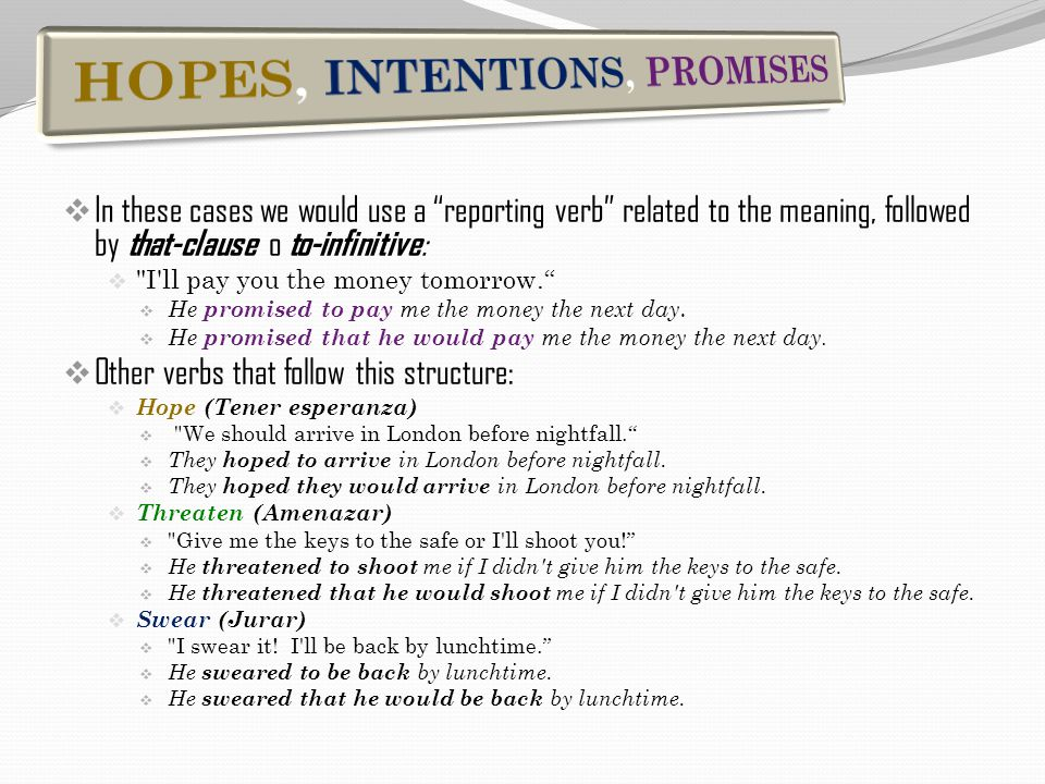 HOPES, INTENTIONS, PROMISES