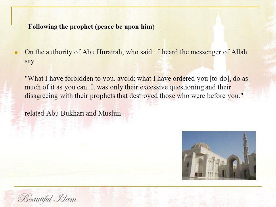 Following the prophet (peace be upon him)