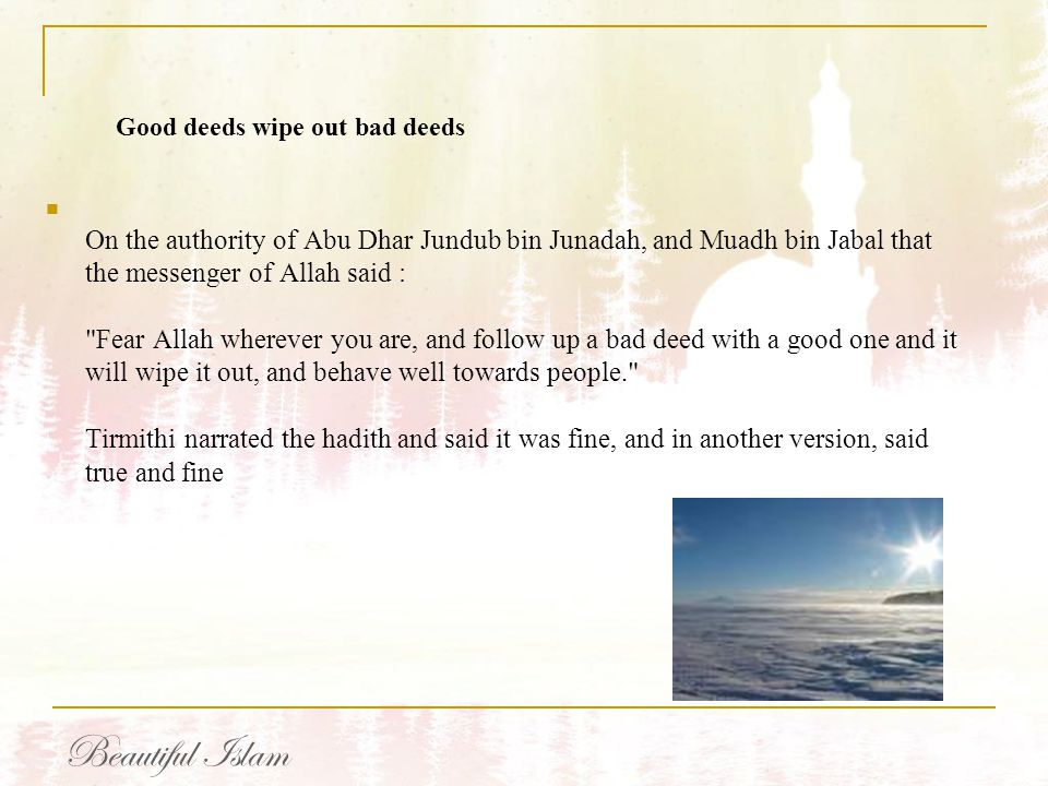 Good deeds wipe out bad deeds