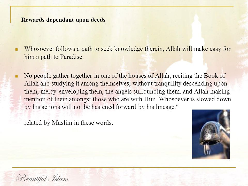 Rewards dependant upon deeds