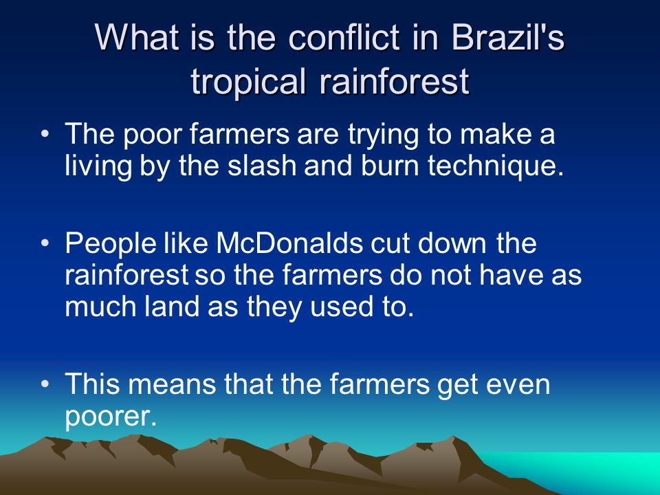 What is the conflict in Brazil s tropical rainforest