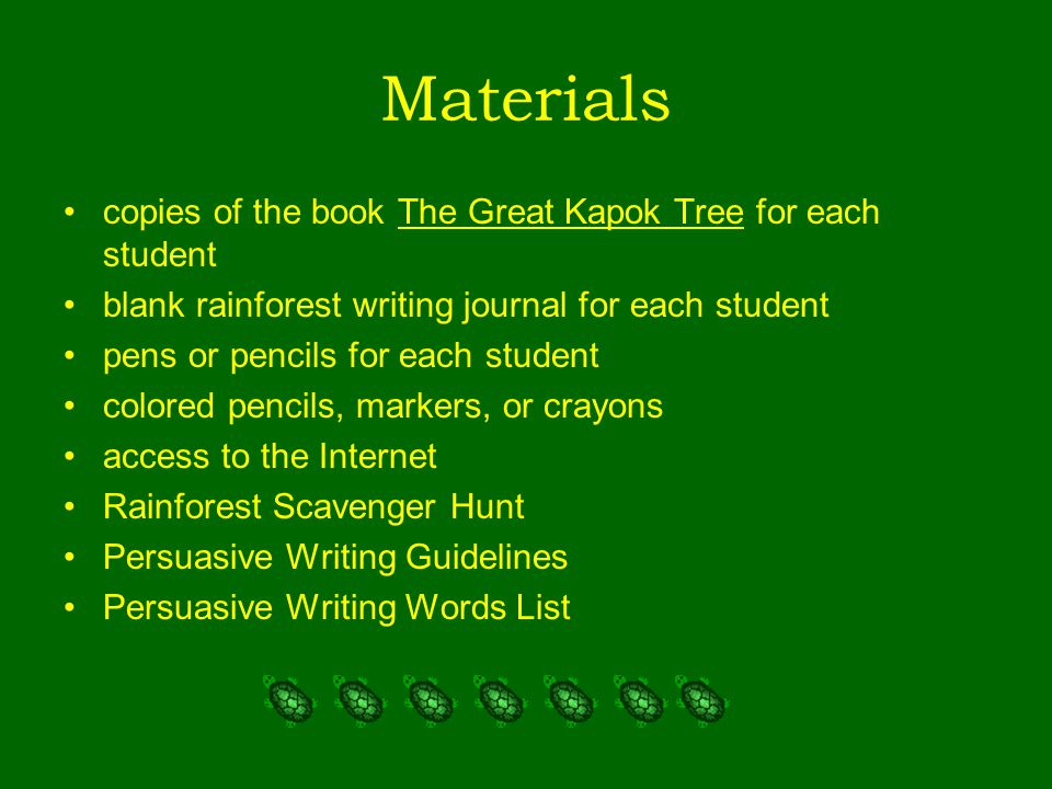 Materials copies of the book The Great Kapok Tree for each student